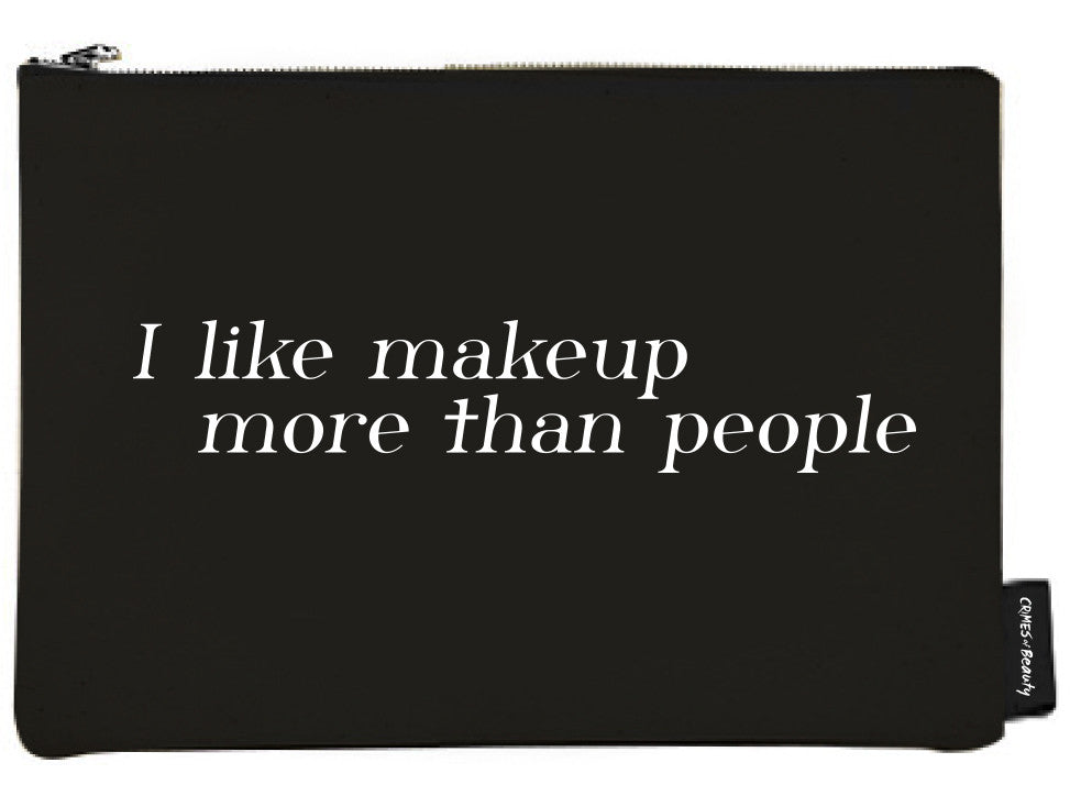 Black Canvas Makeup Bag I like makeup more than people