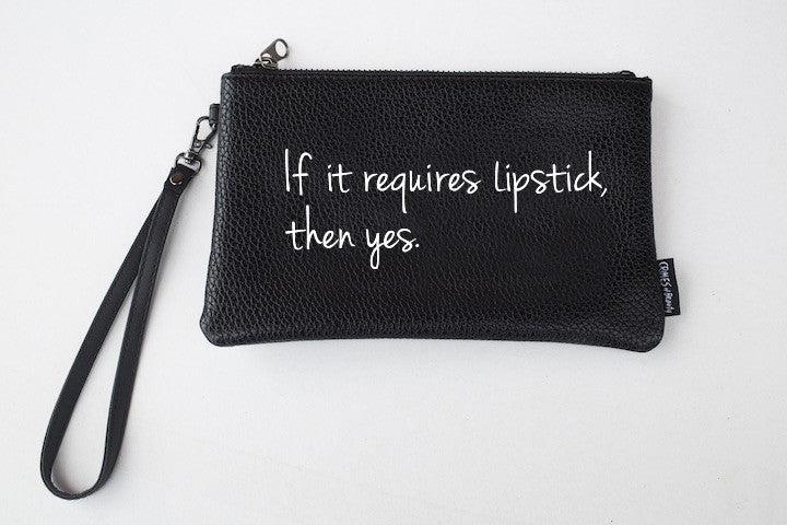 PRINTED WRISTLET MAKEUP BAG- If it requires Lipstick then yes
