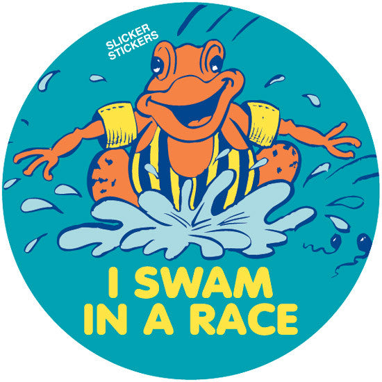 #650 I Swam In A Race Stickers
