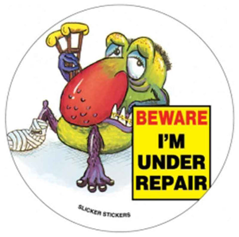 #8 Beware I'm Under Repair Large Stickers