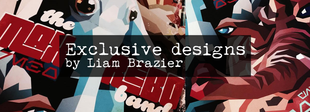 Unique Liam Brazier artwork as well as popular favourites