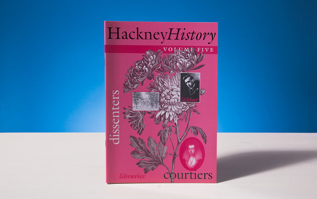 Hackney History, Volume Five