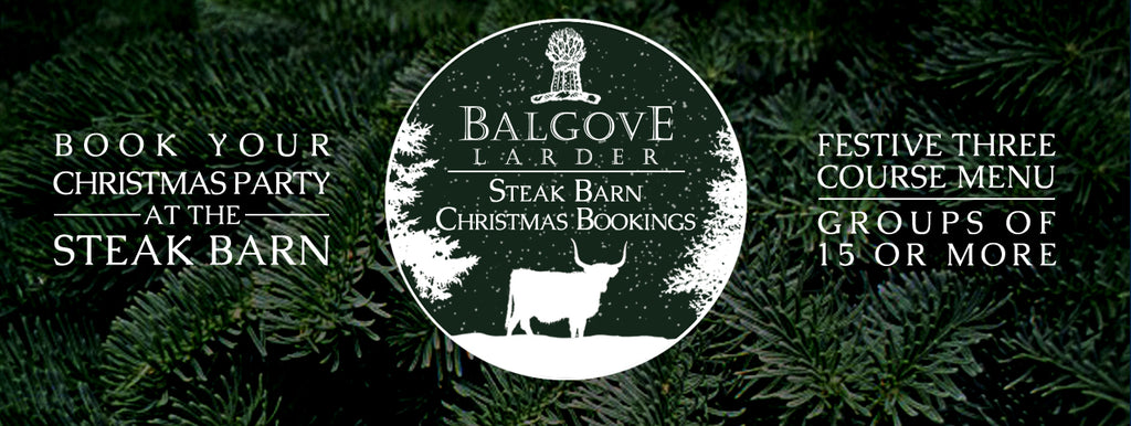 Balgove Larder Steak Barn Christmas Bookings