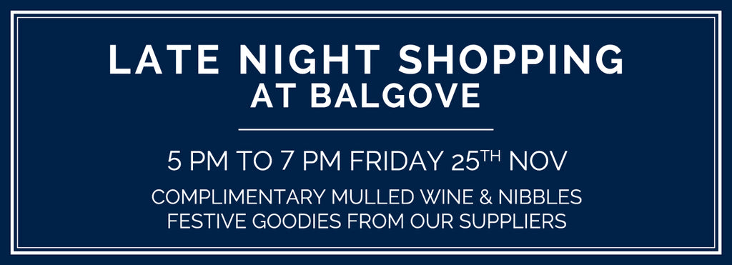 Late Night Shopping Balgove