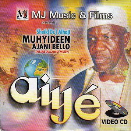 Muhyideen Bello - Aiye - Video CD - African Music Buy