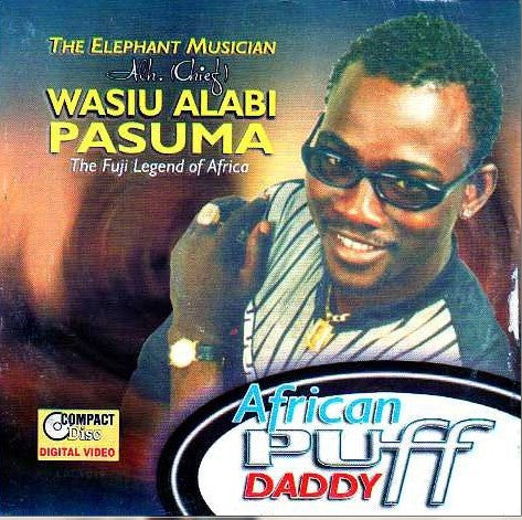 Wasiu Alabi Pasuma - African Puff Daddy  - Video CD