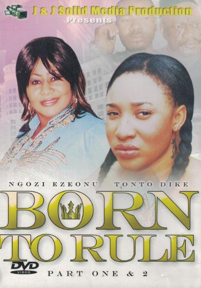 Born To Rule 1&2 - African Movie - Dvd