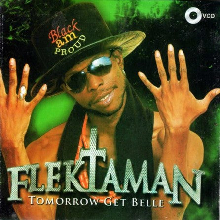 Flektaman - Tomorrow Get Belle - Video CD