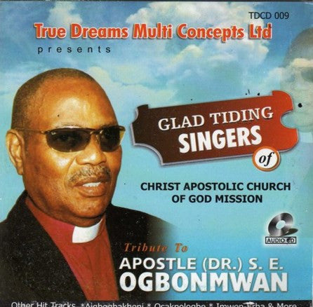 Glad Singers - Tribute To Apostle Ogbonmwan - CD