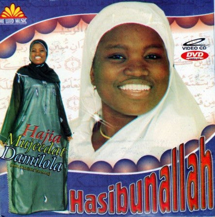 Hajia Mujeedat Damilola- Hasibunallah - Video CD