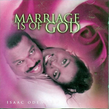 Isaac Odeniran - Marriage Is Of God - CD