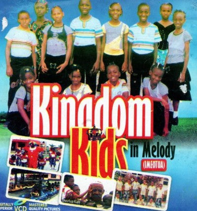 Kingdom Kids in Melody - Ime Otua - Video CD