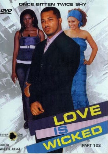 Love Is Wicked 1&2 - African Movie - Dvd