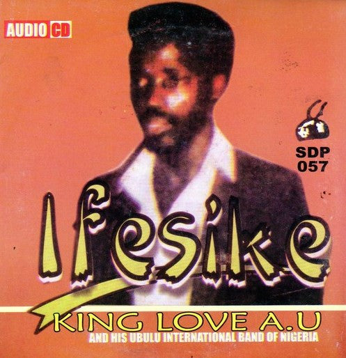 King Love A.U - Ifesike - Audio CD