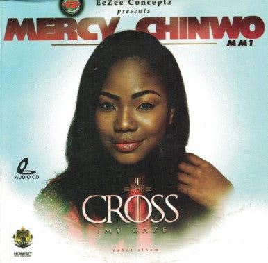 Mercy Chinwo - The Cross My Gaze - CD