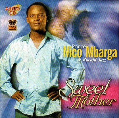 Nico Mbarga - Sweet Mother - CD