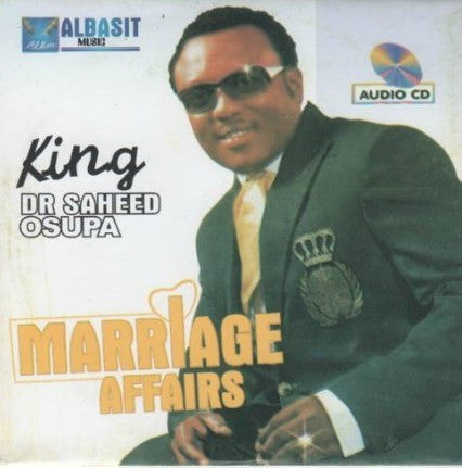 Saheed Osupa - Marriage Affairs - CD