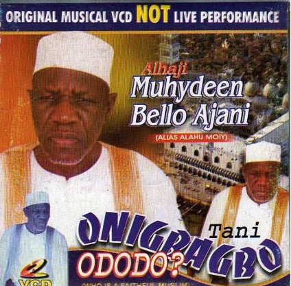 Muhyideen Bello - Tani Onigbagbo - Video CD
