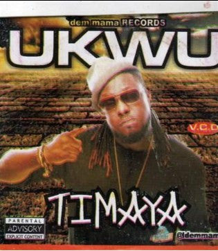 Timaya - Ukwu - Video CD