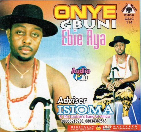 Adviser Isioma - Onye Gbuni Ebie Aya - CD - African Music Buy