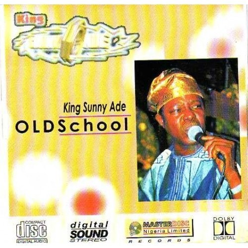 Sunny Ade - Old School - CD - African Music Buy