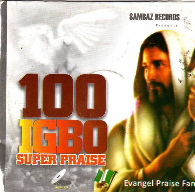 100 Igbo Super Praise - Audio CD