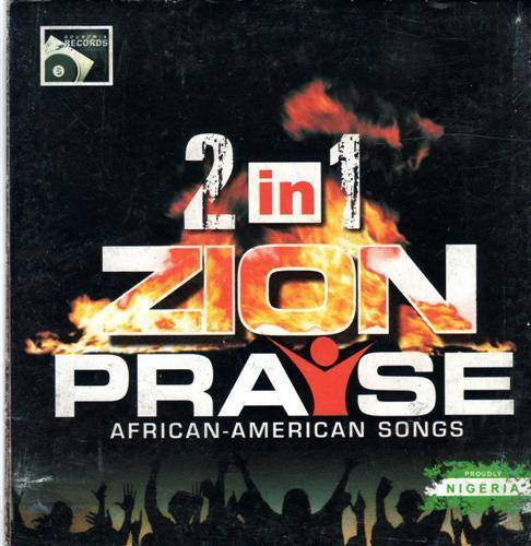 2 in 1 Zion Praise - Audio CD
