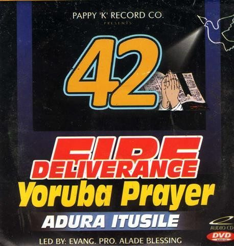 42 Fire Deliverance Yoruba Prayer - Audio CD