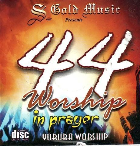 CD - 44 Yoruba Worship In Prayer - Audio CD
