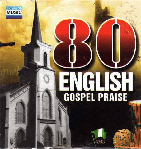 80 English Gospel Praise - Audio CD - African Music Buy