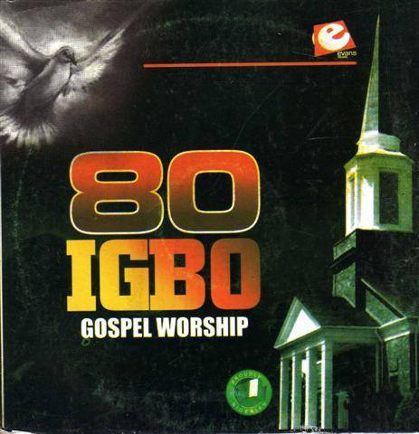 80 Igbo Gospel Worship Vol 1 - CD