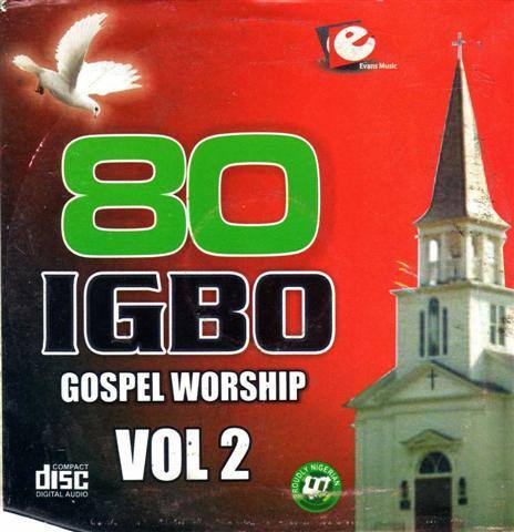 80 Igbo Gospel Worship Vol 2 - Audio CD