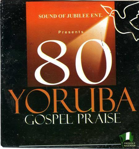 80 Yoruba Gospel Praise - Audio CD