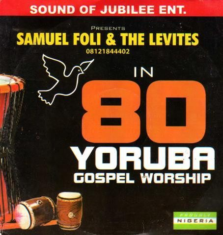 80 Yoruba Gospel Worship - Audio CD