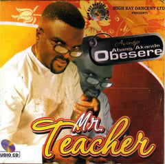 Abass Obesere - Mr Teacher - Audio CD - African Music Buy