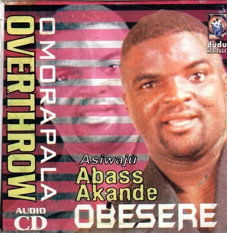 Abass Obesere - Omorapala Overthrow - CD