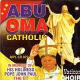 Abu Oma Catholic Choir Gospel CD