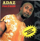 Adaz - From D Inside - Audio CD - African Music Buy