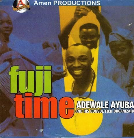 Adewale Ayuba - Fuji Time - Audio CD