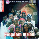 African Vocals - Kingdom Of God - CD - African Music Buy