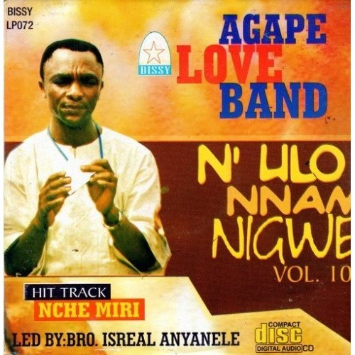 CD - Agape Band - N'ulo Nnam N'igwe Vol 10 - CD