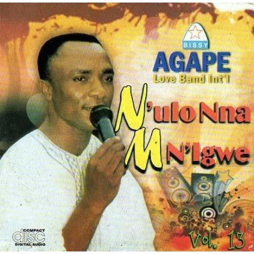 CD - Agape Band N'ulo Nnam N'igwe Vol 13 - CD