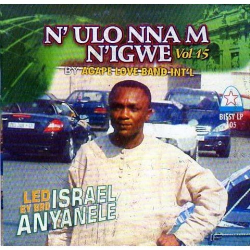 Agape Band - N'ulo Nnam N'igwe Vol 15 - CD