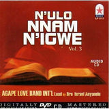 CD - Agape Band - N'ulo Nnam N'igwe Vol 3 - CD