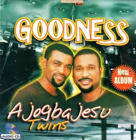 Ajogba Jesu Twins - Goodness - CD