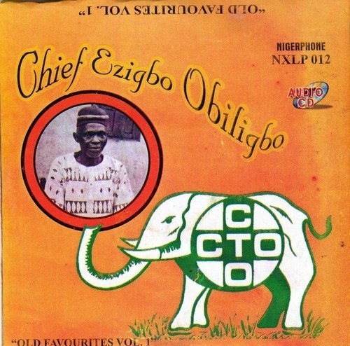 Akunwafor Obiligbo - Old Favourites Vol.1 - CD