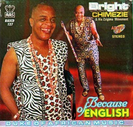 Bright Chimezie - Because Of English - CD