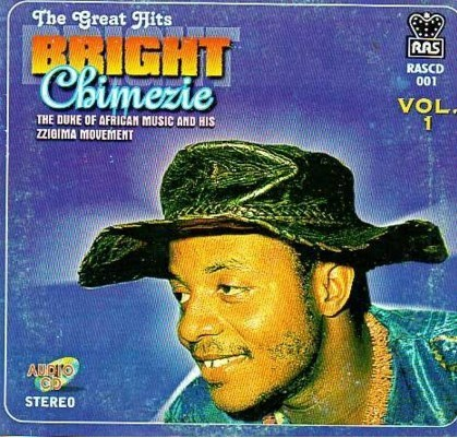 Bright Chimezie - Great Hits Vol 1 - CD