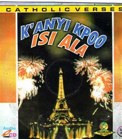 Catholic Verses - Kanyi Kpoo Isi Ala - CD - African Music Buy