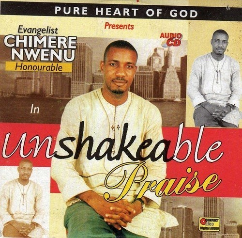 CD - Chimere Nwenu - Unshakeable Praise - CD